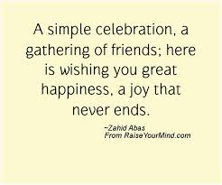 a simple celebration a gathering of friends here is wishing you