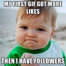 Meme Generator Gif - my first gif got more likes then i have followers victory baby