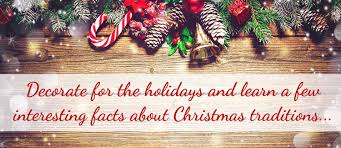 German Christmas Decorations Facts by Christmas Decorating Ideas U0026 Fun Christmas Facts Ltd Commodities
