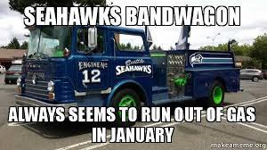 Seahawks Bandwagon Meme - seahawks bandwagon always seems to run out of gas in january