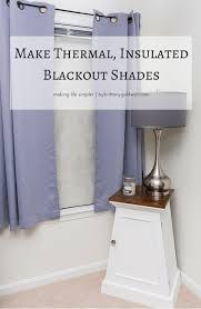Roll Up Blackout Curtains Make Thermal Insulated Blackout Shades By Brittany Goldwyn