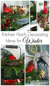 kitchen hutch decorating ideas for winter 3 little greenwoods