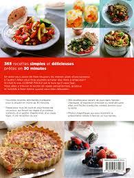 recettes de cuisine simple pour tous les jours livre cuisine facile 365 recettes simples et délicieuses