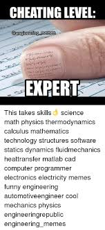 Computer Programmer Meme - cheating level memes expert this takes skills science math physics