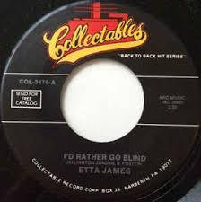 Rather Go Blind Etta James Etta James I U0027d Rather Go Blind Sunday Kind Of Love Vinyl At