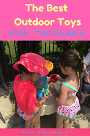 the best outdoor toddler toys just simply enough
