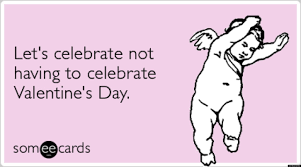 Valentines Day Ecards Meme - 39 things that are better than having a date for valentine s day