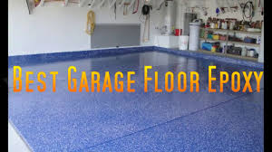 Rock Solid Garage Floor Reviews by Best Garage Floor Epoxy Youtube