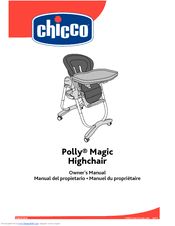Chicco Polly Magic High Chair Chicco Polly Magic Highchair Manuals