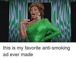 Anti Smoking Meme - this is my favorite anti smoking ad ever made smoking meme on