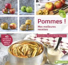 cuisiner la pomme pommes 45 ères de les cuisiner salées et sucrées