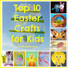 top 10 easter crafts for kids craftulate