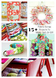 fabric scrap projects to make sell or gift sewing pinterest