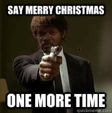 Merry Christmas Funny Meme - pin by gary girard on misc pinterest funny memes merry and xmas