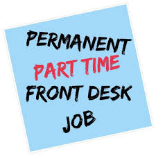 part time front desk jobs permanent part time front desk job jobs part time admin office