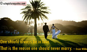 wedding quotes oscar wilde wedding quotes pictures quotes graphics images quotespictures