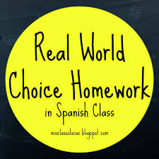choice homework in spanish class mis clases locas