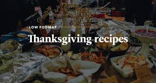 low fodmap thanksgiving recipes go or go hungry