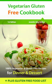 Vegetarian Gluten Free Cookbook 100 Vegetarian U0026 Gluten Free