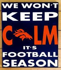 Denver Broncos Broncos Decor We Won t Keep by WordArtTreasures
