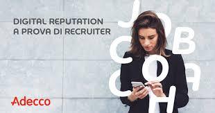 adecco si e social digital reputation e social recruiting adecco