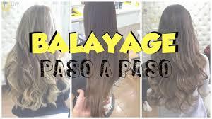 balayage hair que es que es balayage nuestro paso a paso blow dry youtube