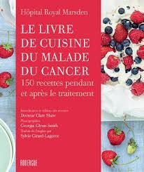livre cuisine le livre de cuisine du malade du cancer rouergue