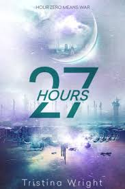 Barnes And Nobles Opening Hours 27 Hours By Tristina Wright Hardcover Barnes U0026 Noble