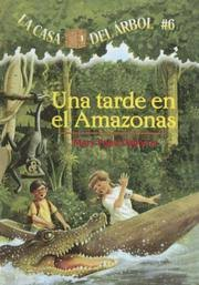 Magic Treehouse - tarde en el amazonas afternoon on the amazon magic tree house in
