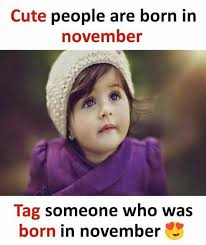 Tag Someone Who Memes - dopl3r com memes cute people are born in november tag someone