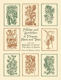 symbolism trees folklore and symbolism of flowers plants and trees by ernst lehner