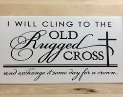 Rugged Home Decor Old Rugged Cross Christian Wall Art Scripture Signs