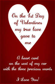 on the 1st day of valentines my true love gave to me a heart card on
