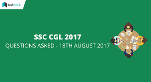 ssc cgl questions asked 18th august 2017 tier i exam all slots
