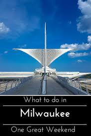 best 25 milwaukee attractions ideas on pinterest wisconsin