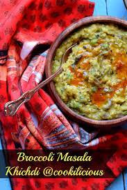 broccoli masala khichdi recipe broccoli rice lentils and broccoli