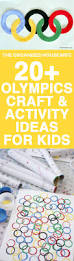 olympics craft and activity ideas for kids olympic crafts