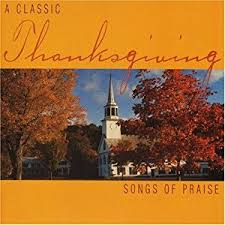 various artists classic thanksgiving songs of praise