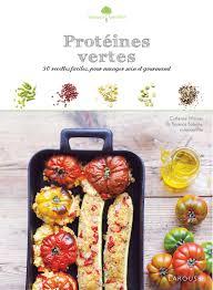 recette saine et facile amazon fr protéines vertes c moreau marie josé jarry livres