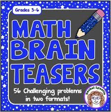 math brain teasers with answer key 56 problems in 2 formats by