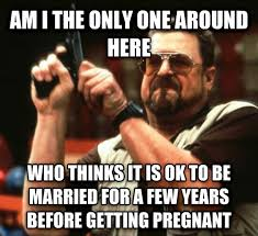 Yes Meme Baby - yes weve been married for four years no were not trying to have a