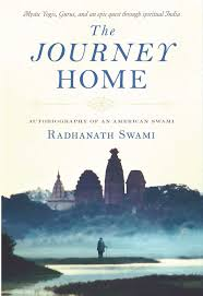 Indian Home Design Books Pdf Free Download The Journey Home Autobiography Of An American Swami Radhanath