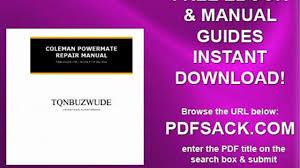 coleman powermate repair manual video dailymotion