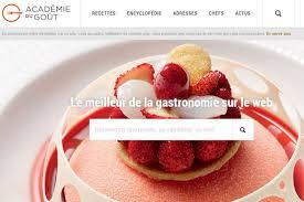 site de cuisine gastronomique l académie du goût le site gastronomique des grands chefs