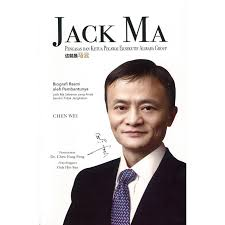 alibaba group itu apa jack ma sisi sisi tak terduga sang godfather bisnis china by chen wei