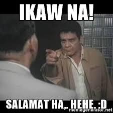 Ikaw Na Meme - memes salamat memes pics 2018