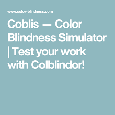 coblis u2014 color blindness simulator test your work with