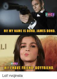 Hi My Name Is Meme - n rv cj www rvcjcom hi my name is bond james bond rvc j wwwrvcjcom