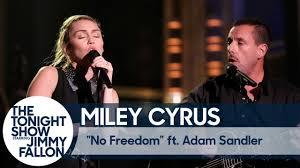 watch miley cyrus and adam sandler sing dido u0027s u0027no freedom u0027 on
