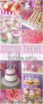 first birthday circus 916 best circus u0026 carnival party ideas images on pinterest